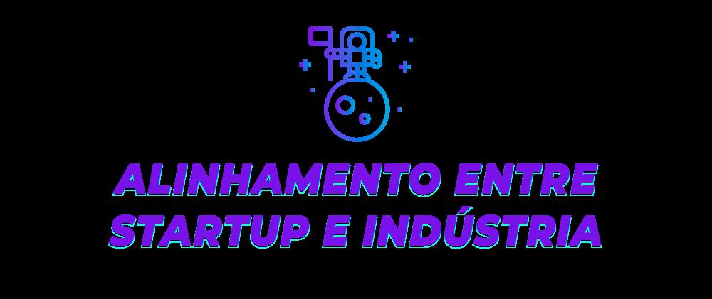 Alinhamento entre startup e indústria